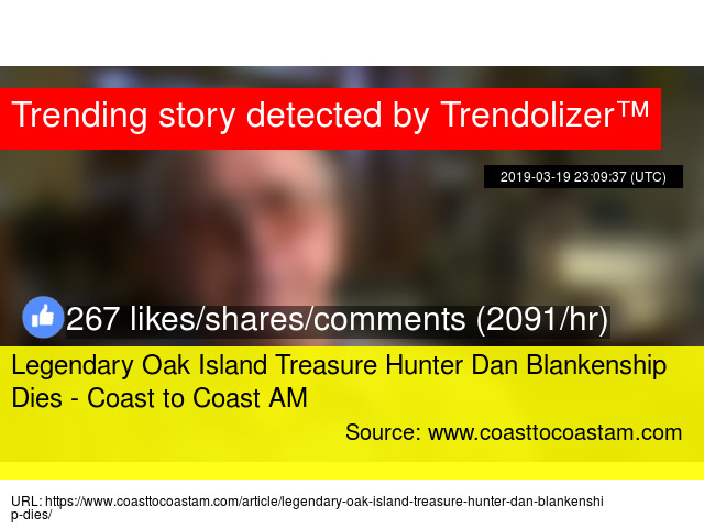 Legendary Oak Island Treasure Hunter Dan Blankenship Dies - Coast to