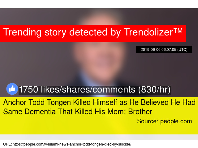 Anchor Todd Tongen Killed Himself as He Believed He Had Same